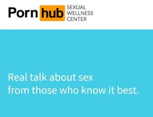 Pornhub in versione Educational: nasce il Pornhub Sexual Health Center