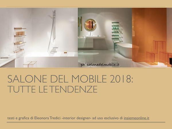 Salone e fuorisalone del mobile 2018 tutte le tendenze d for Proposte arredo